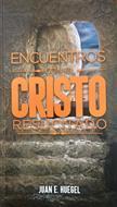 Encuentros Con El Cristo Resucitado (Rústica) [Libro]