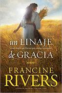 Un Linaje De Gracia