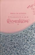Biblia De Estudio Llamados A La Reconciliación  Azul Rosado