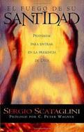 El fuego de su santidad (Rústica) [Bolsilibro]