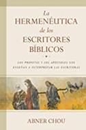 La Hermeneutica De Los Escritores Biblicos