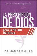 La Prescripcion De Dios Para La Salud Interna