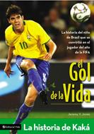 El gol de la vida, la historia de Kaká