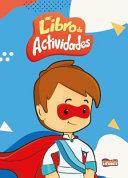 Mi Libro Actividades Pequeños Heroes
