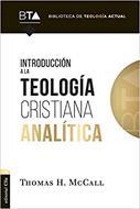 Introduccion A La Teologia Cristiana Analitica