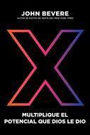 X Multiplique El Potencial Que Dios Le Dio