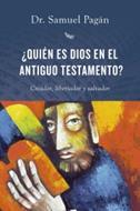 Quien Es Dios En El Antiguo Testamento