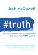 #Truth/ 365 Devocionales Para Adolescentes