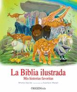 Biblia Ilustrada/La/Mis Historias Favoritas