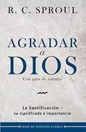 Agradar A Dios/La  Santificacion  Su Significado E Importancia