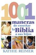 Las 1001 maneras de presentar la biblia a sus hijos