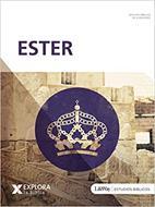 Explora La Biblia/Ester