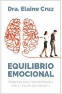 Equilibrio Emocional/Personalidad Transformada Por El Fruto Del Espíritu