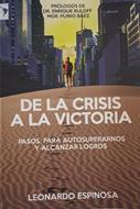 De La Crisis A La Victoria