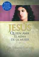 Jesus quien ama el alma de la mujer
