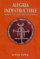 Alegría Indestructible [Libro]