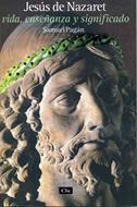 Jesús de nazaret, vida, enseñanza y significado