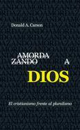 Amordazando a Dios [Libro]