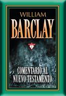 Comentario al nuevo testamento Barclay