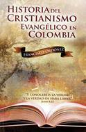 Historia del cristianismo evangélico en Colombia