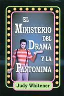 El ministerio del drama y la pantomima