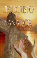 Jesucristo El Sanador