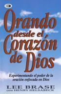 Orando desde el corazón de Dios
