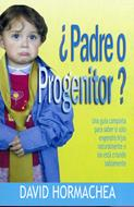 ¿Padre o Progenitor? (RÚSTICA) [Bolsilibro]