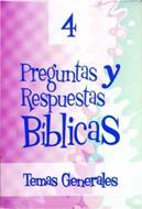 Preguntas y respuestas bíblicas - N° 4