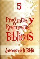 Preguntas y respuestas bíblicas - N° 5