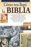 Cómo nos llegó la Biblia [Folleto]