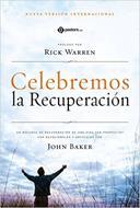 Celebremos la recuperación (Rústica) [Bíblia]