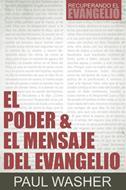 El Poder y el Mensaje del Evangelio