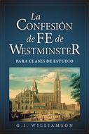La confesión de fe de Westmister