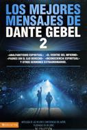 Los mejores mensajes de Dante Gebel - 2