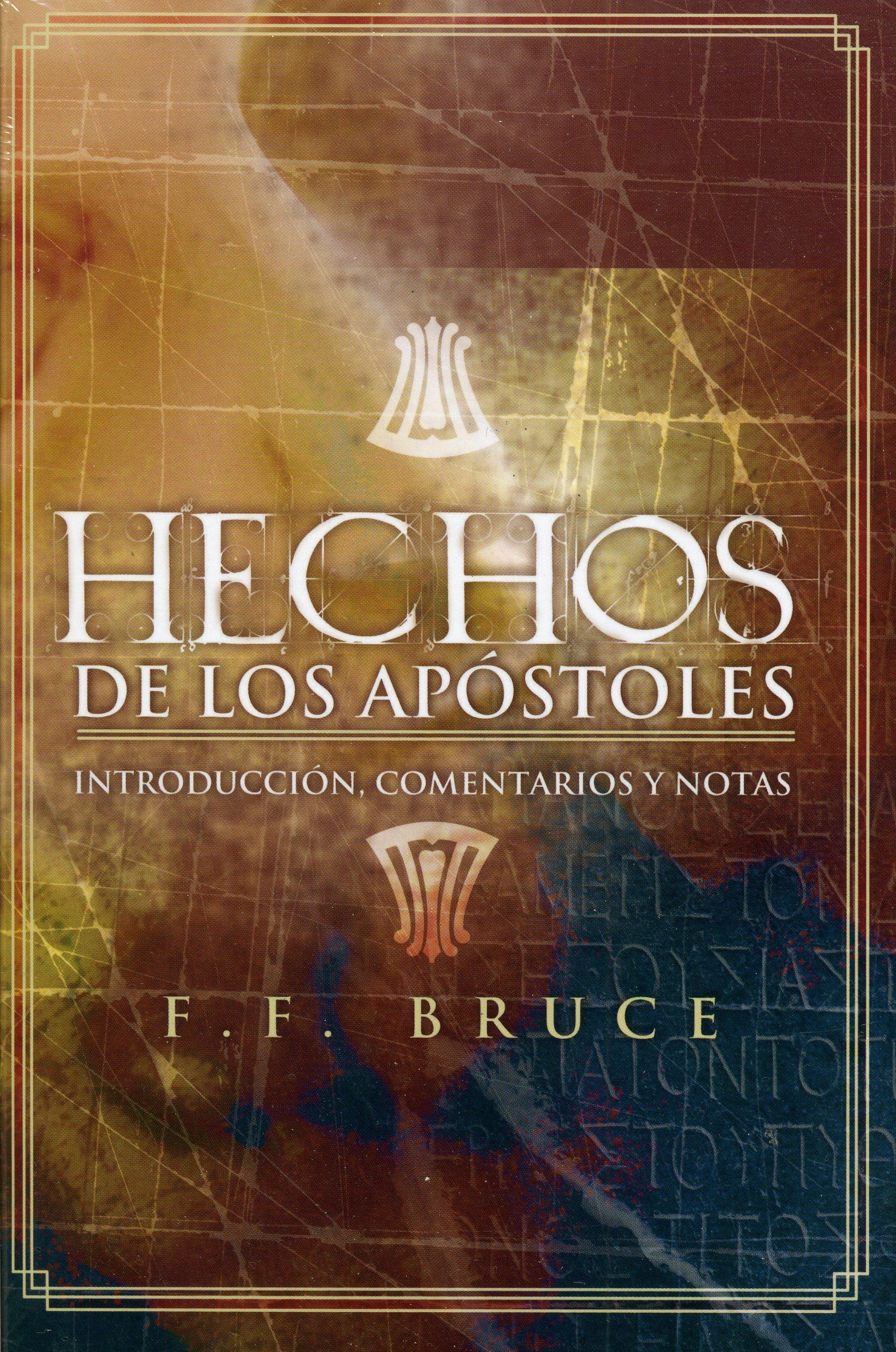 Hechos de los Apóstoles: Introducción, comentarios y notas