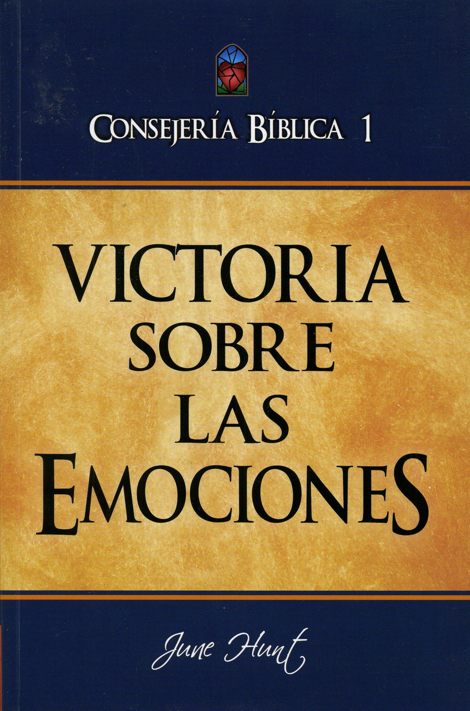Consejería Bíblica 1 - Victoria sobre las emociones