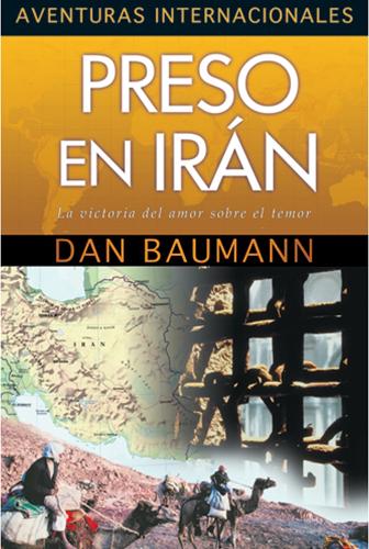 Preso En Iran/ Aventuras Internacionales