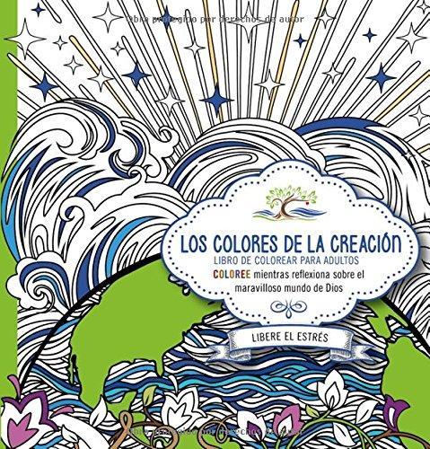 Colores De La Creacion/ Libro Para Colorear