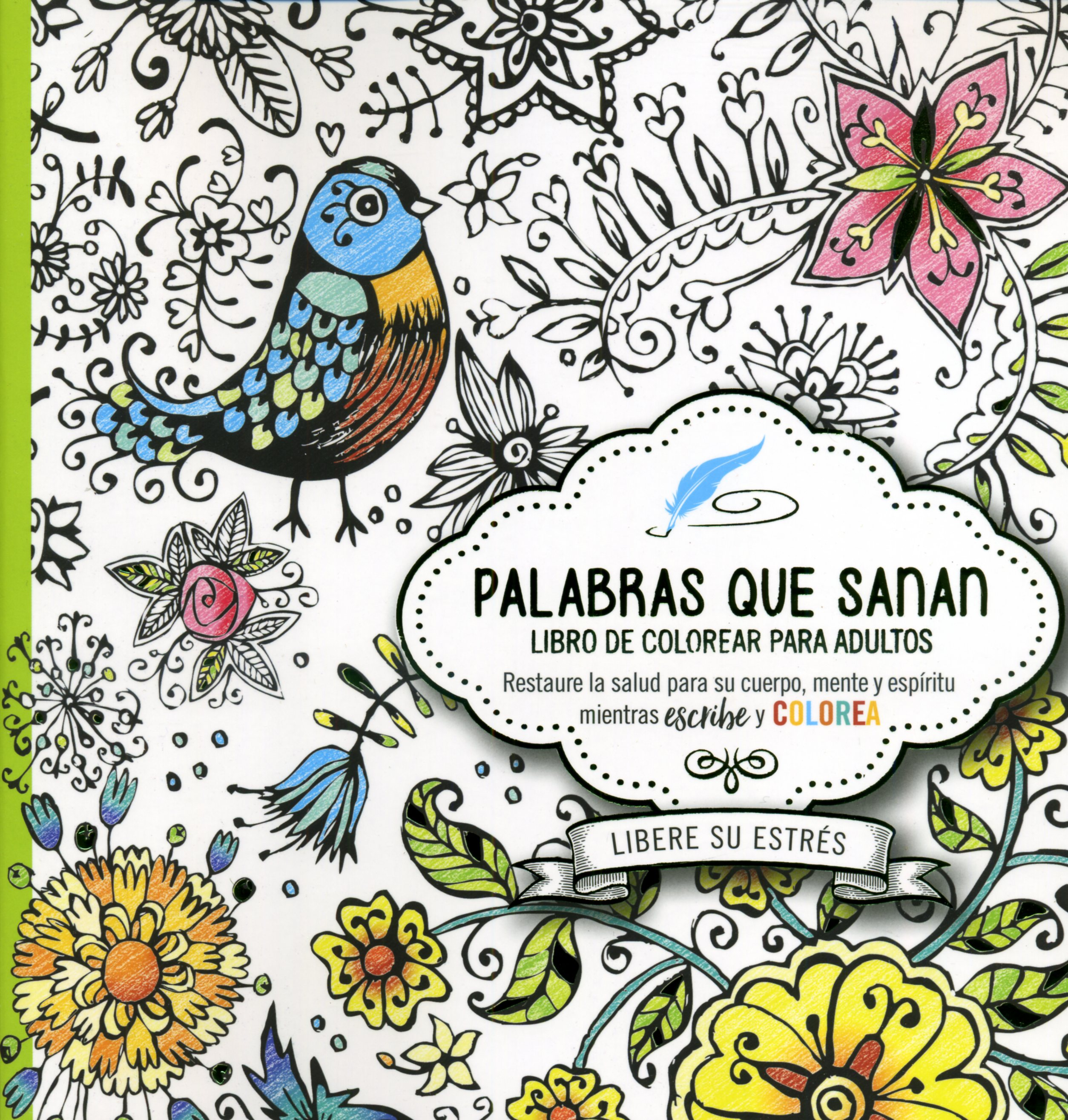 Palabras Que Sanan/Libro Para Colorear (9781629990408): CLC Colombia