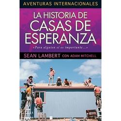La historia de  Casas de Esperanza