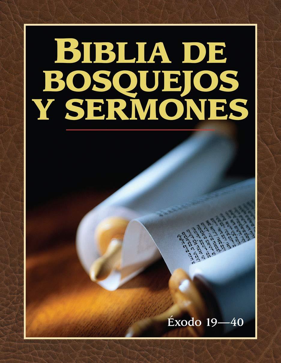 Biblia De Bosquejos Y Sermones Éxodo 19-40