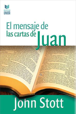 Mensaje De Las Cartas De Juan