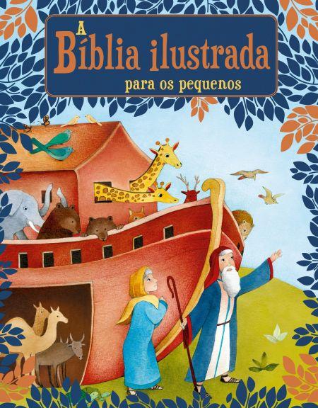La Biblia Ilustrada para Pequeños