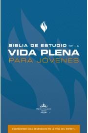 Biblia De Estudio De La Vida Plena Para Jovenes/Tapa Dura