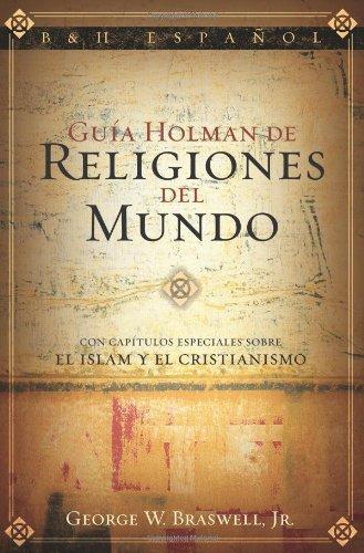 Guía Holman de religiones del mundo