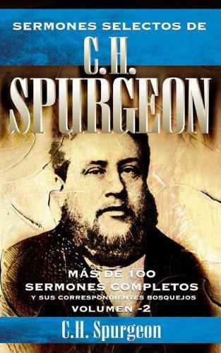 Sermones selectos de C.H. Spurgeon - Volumen 2