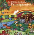 Biblia Ilustrada Para Principiantes/Vida Trading Company
